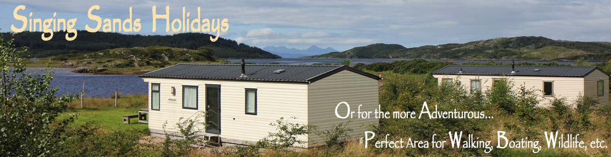 Singing Sands Holidays Self catering caravans on shore of Arivegaig Bay, Ardnamurchan Scotland